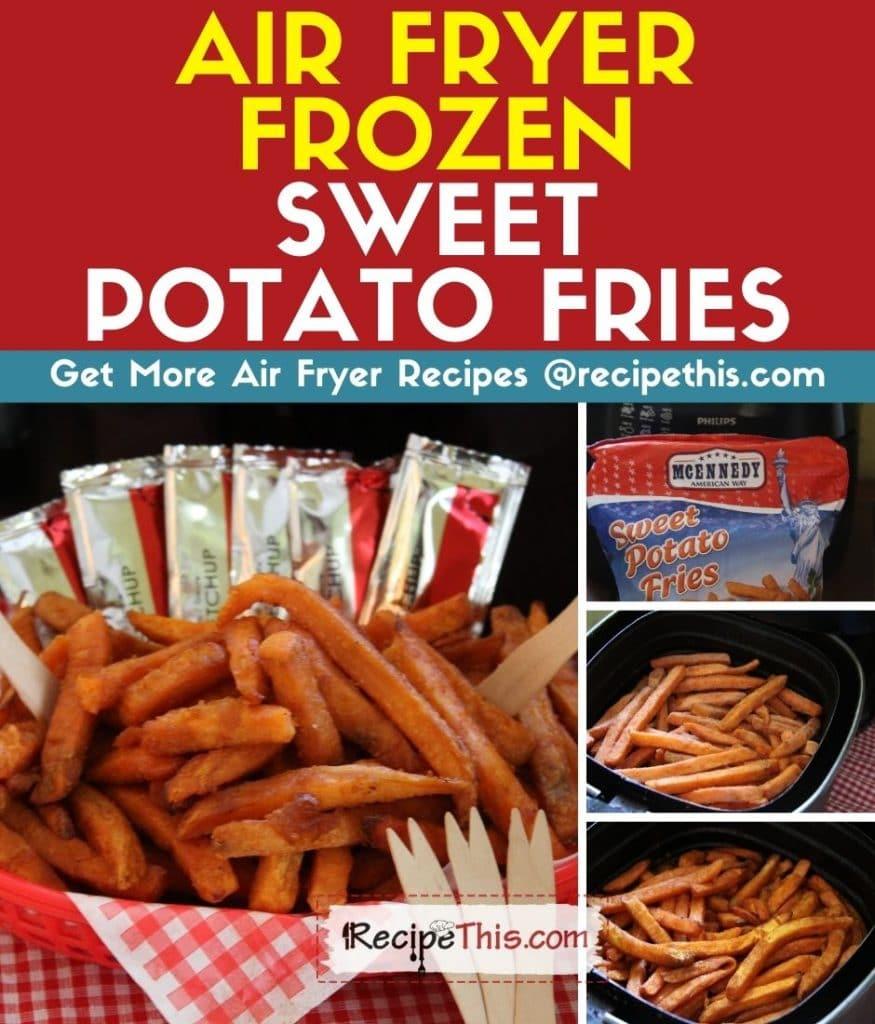 air fryer frozen sweet potato fries step by step