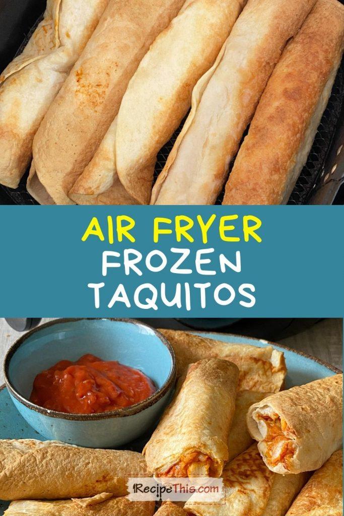 air fryer frozen taquitos at recipethis.com