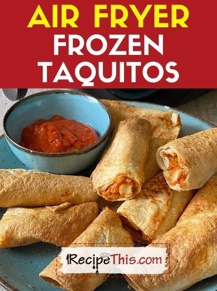 air fryer frozen taquitos recipe
