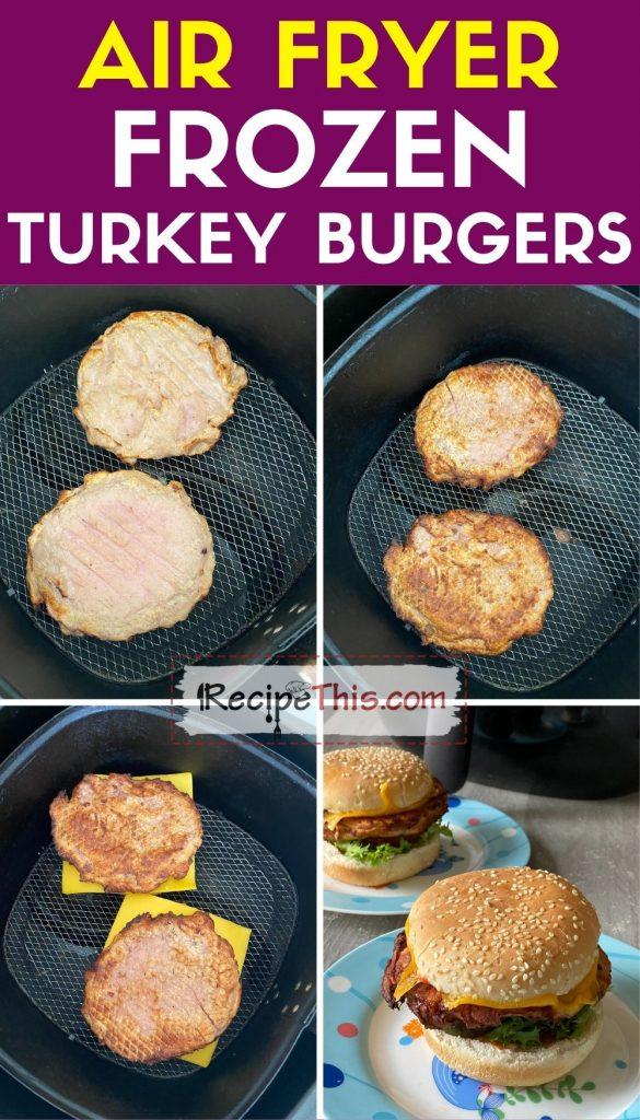 air fryer frozen turkey burgers step by step