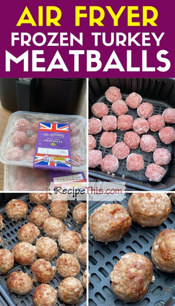 air fryer frozen turkey meatballs step by step