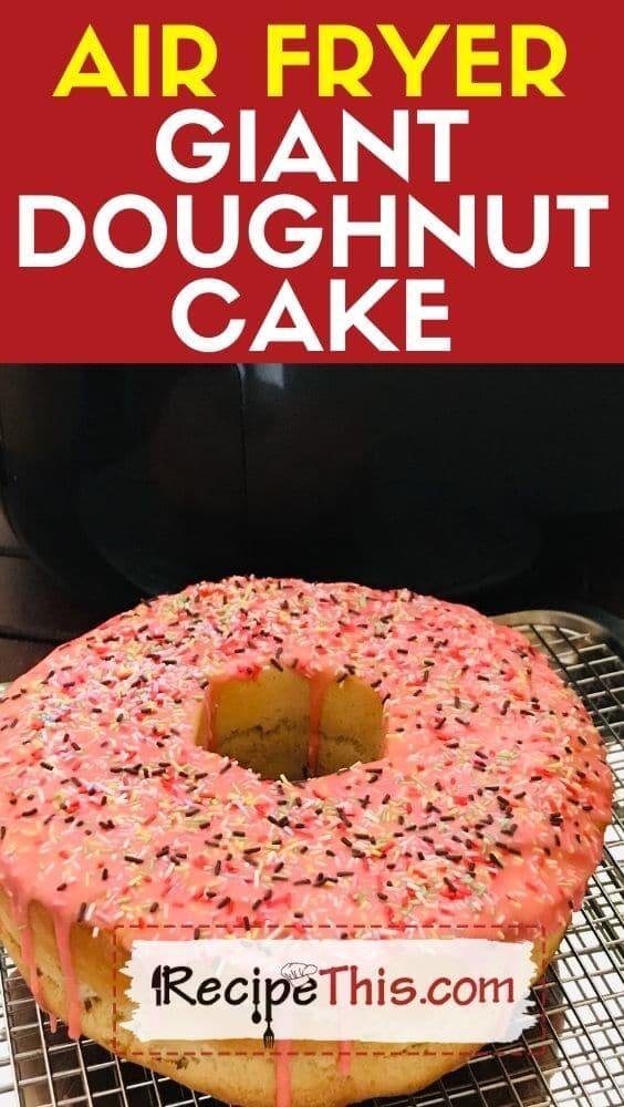 air fryer giant doughnut cake potluck idea