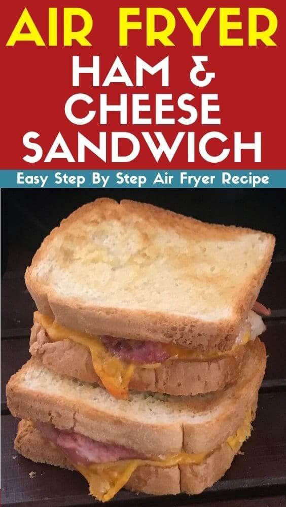 air fryer ham and cheese sandwich recipe