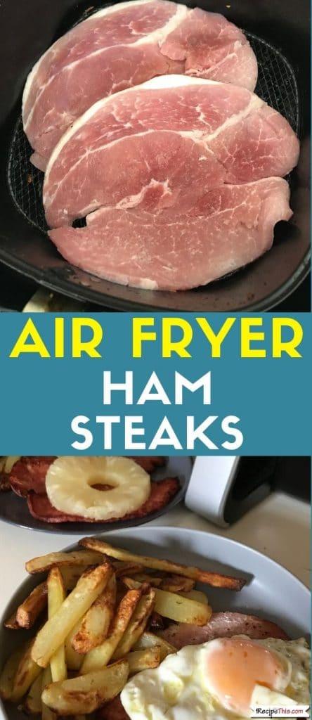air fryer ham steaks recipe