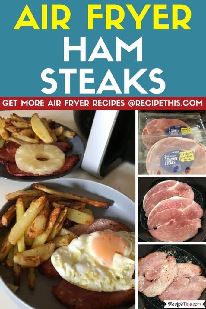 air fryer ham steaks step by step