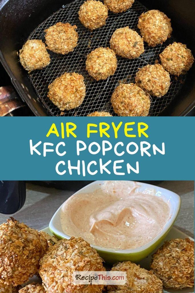 air fryer kfc popcorn chicken at recipethis.com