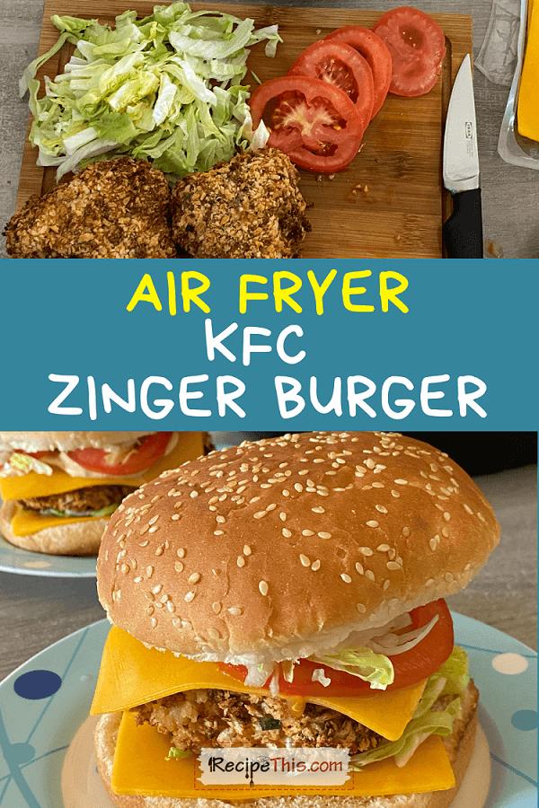 air fryer kfc zinger burger recipethis.com