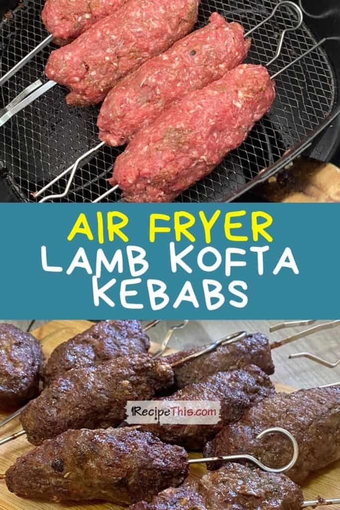 air fryer lamb kofta kebabs at recipethis.com