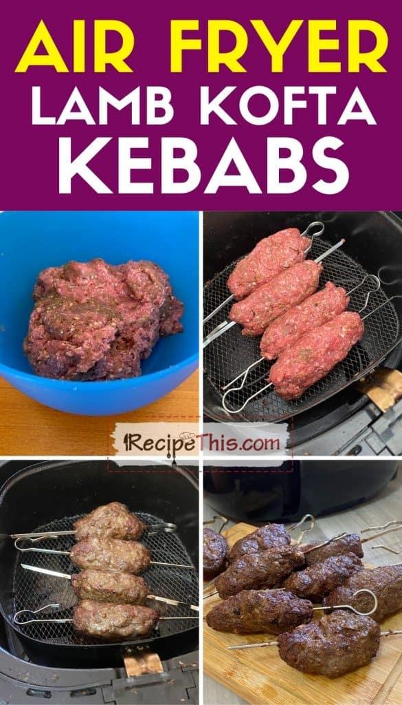 air fryer lamb kofta kebabs step by step