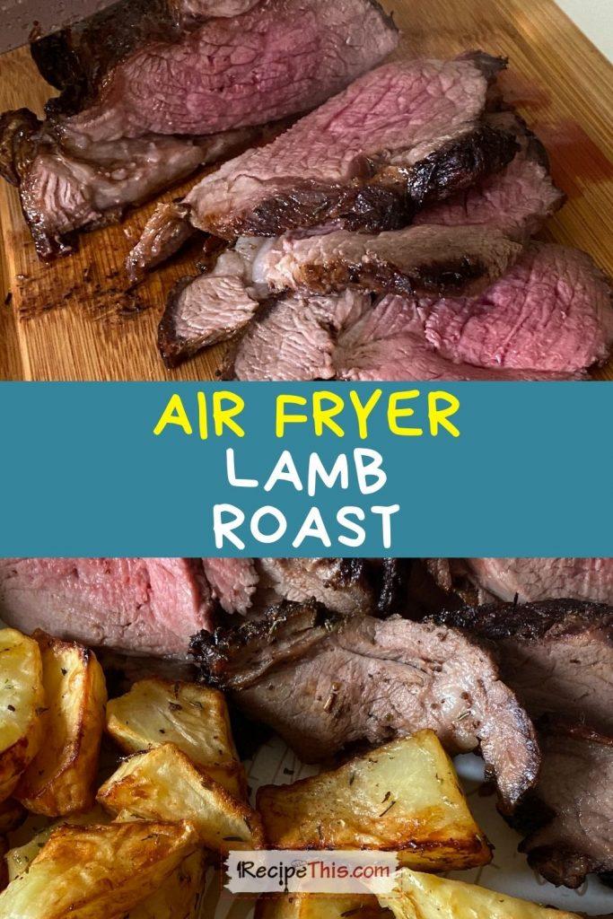 air fryer lamb roast recipe