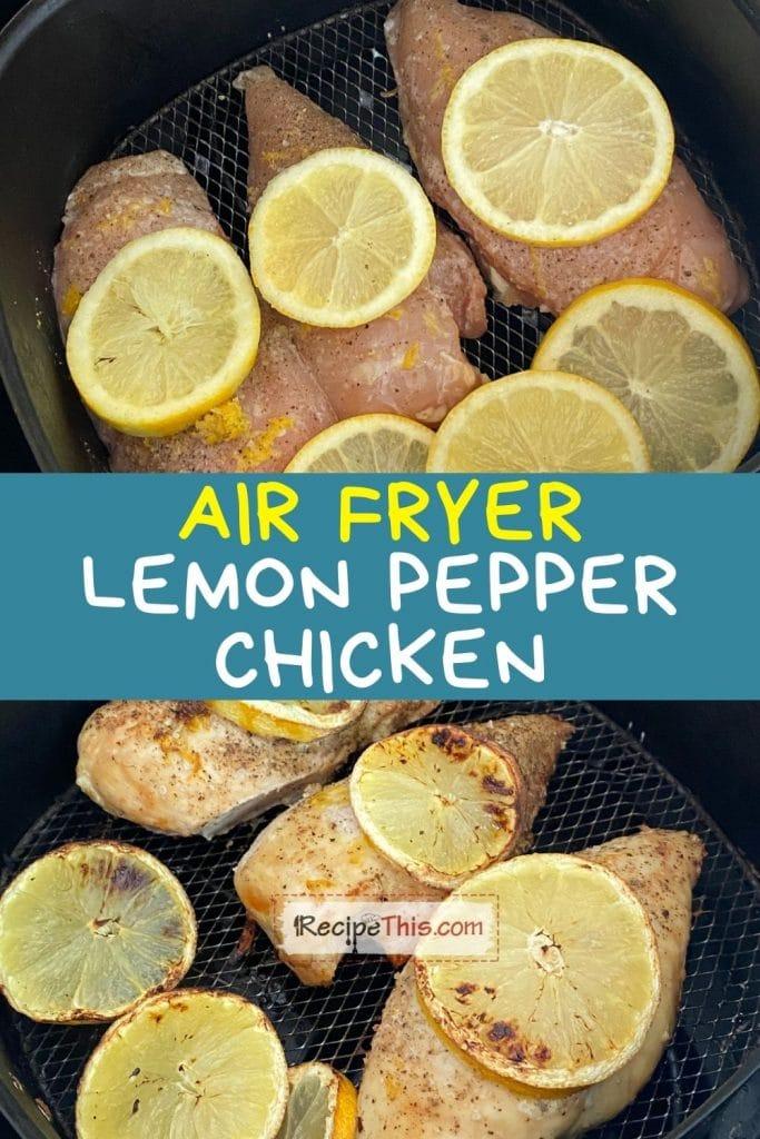 air fryer lemon pepper chicken recipe