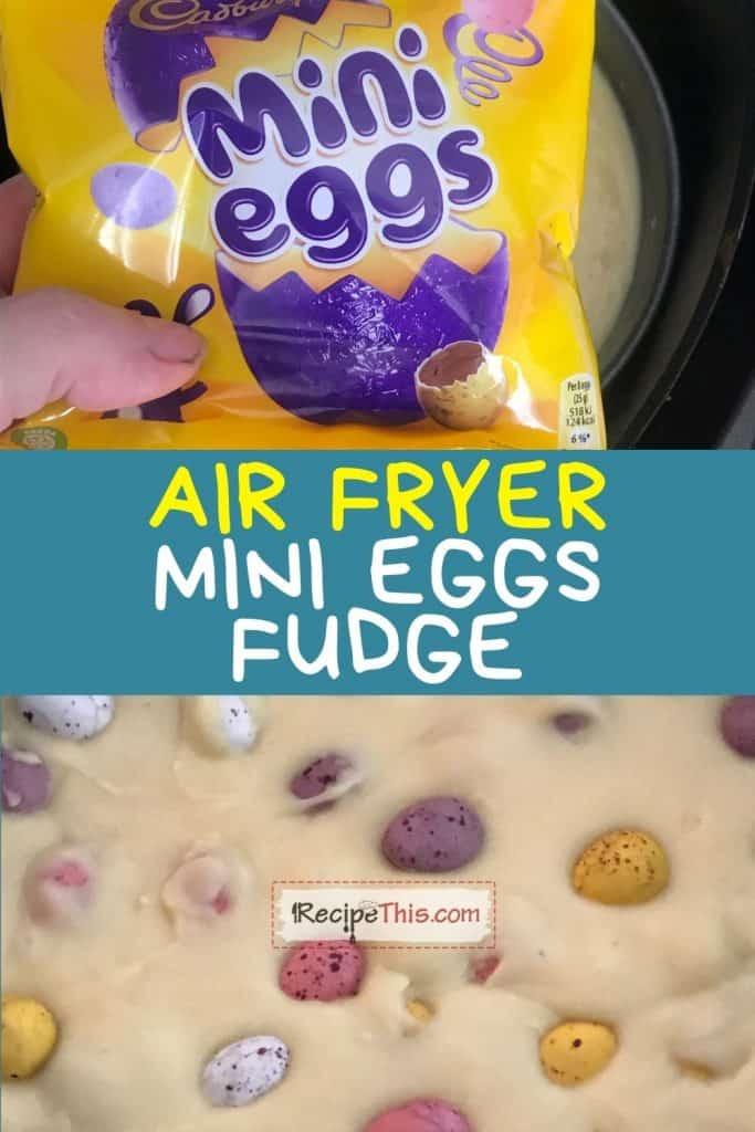 air fryer mini eggs fudge recipe