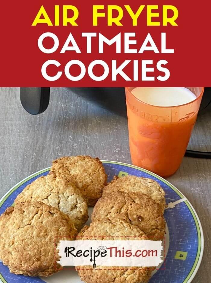 air fryer oatmeal cookies recipe