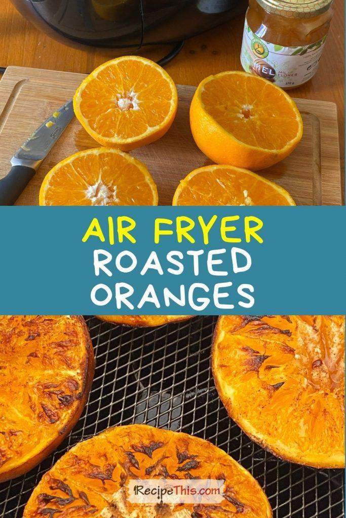 air fryer oranges recipe