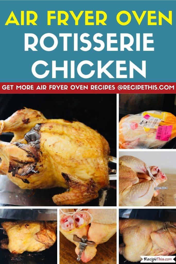 air fryer oven rotisserie chicken step by step