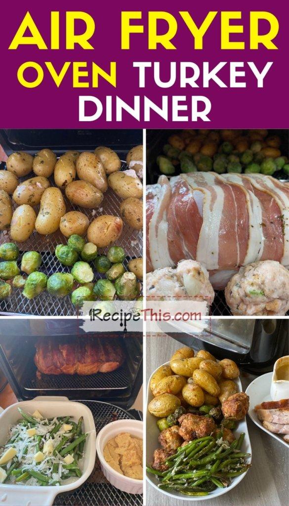 air fryer oven turkey dinner step by step