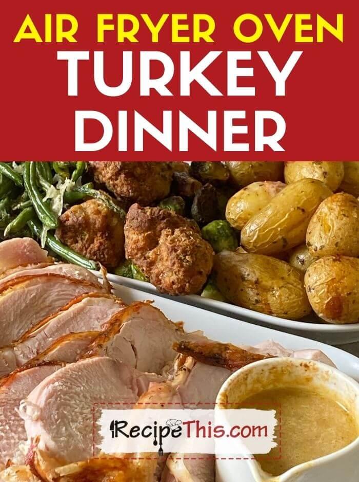 air fryer oven turkey dinner