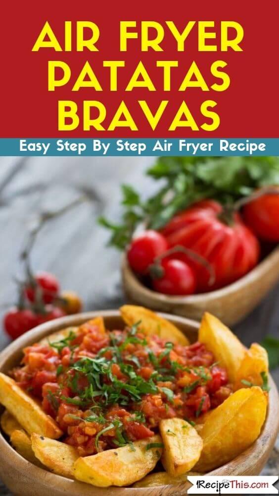 air fryer patatas bravas air fryer recipe
