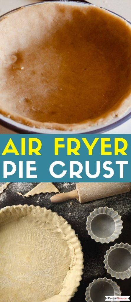 air fryer pie crust recipe