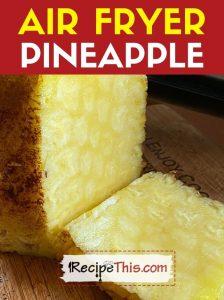 air fryer pineapple recipe