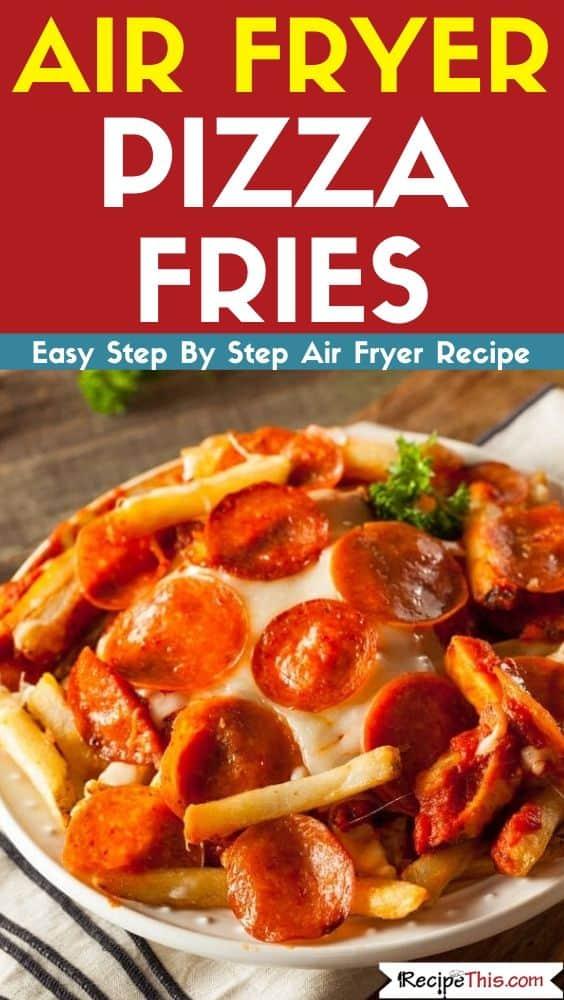 Air Fryer Pizza Fries Easy Air Fryer Recipe
