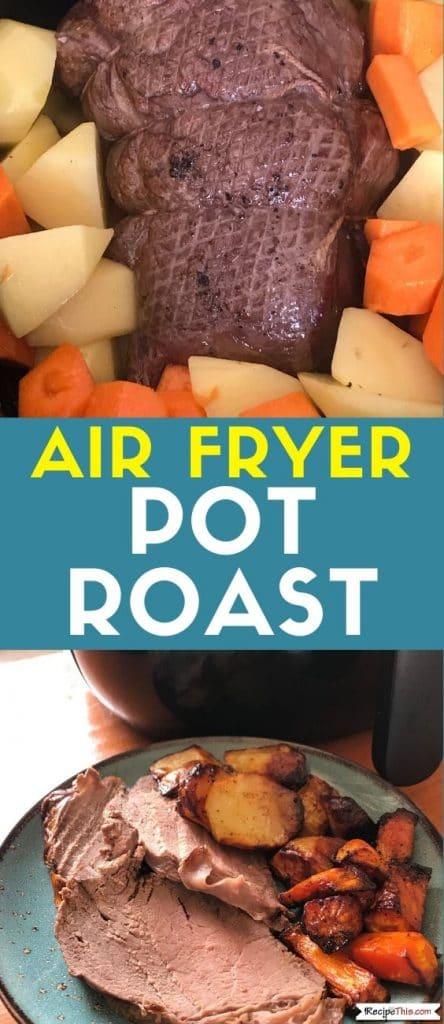 air fryer pot roast at recipethis.com