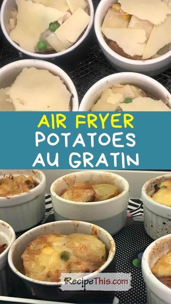 air fryer potatoes au gratin at recipethis.com
