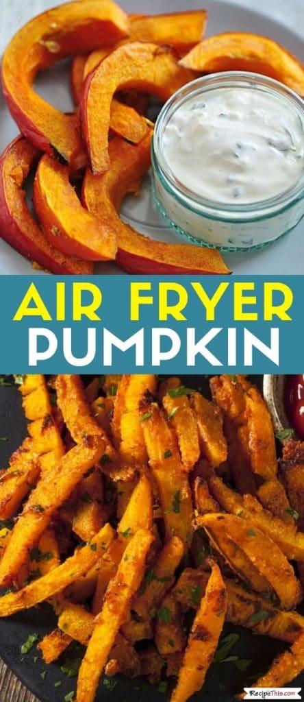 air fryer pumpkin at recipethis.com