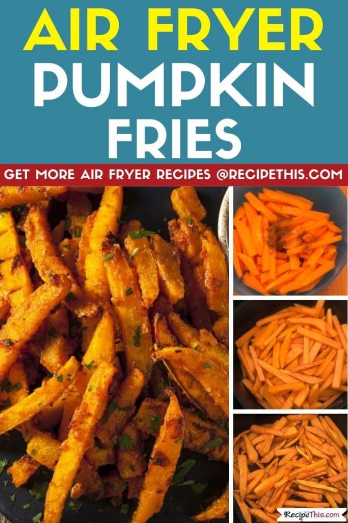 air fryer pumpkin fries step by step