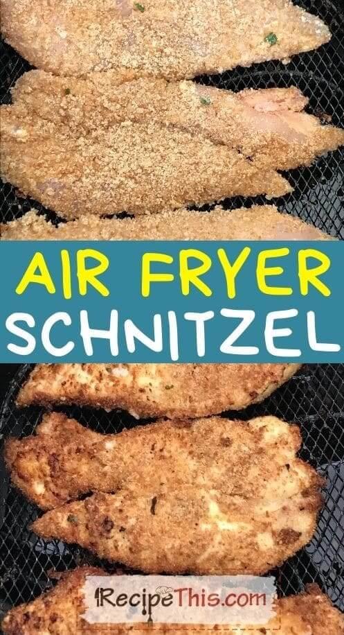 air fryer schnitzel at recipethis.com