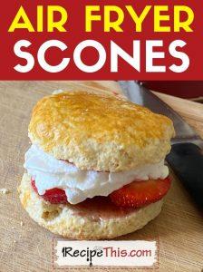 air fryer scones