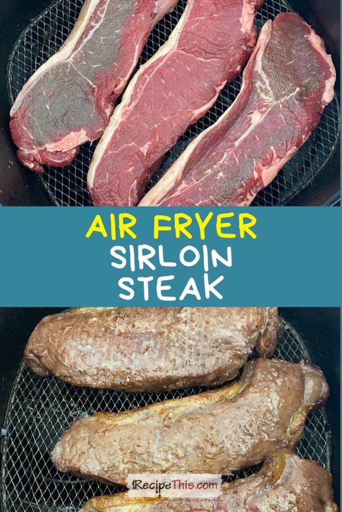 air fryer sirloin steak recipe