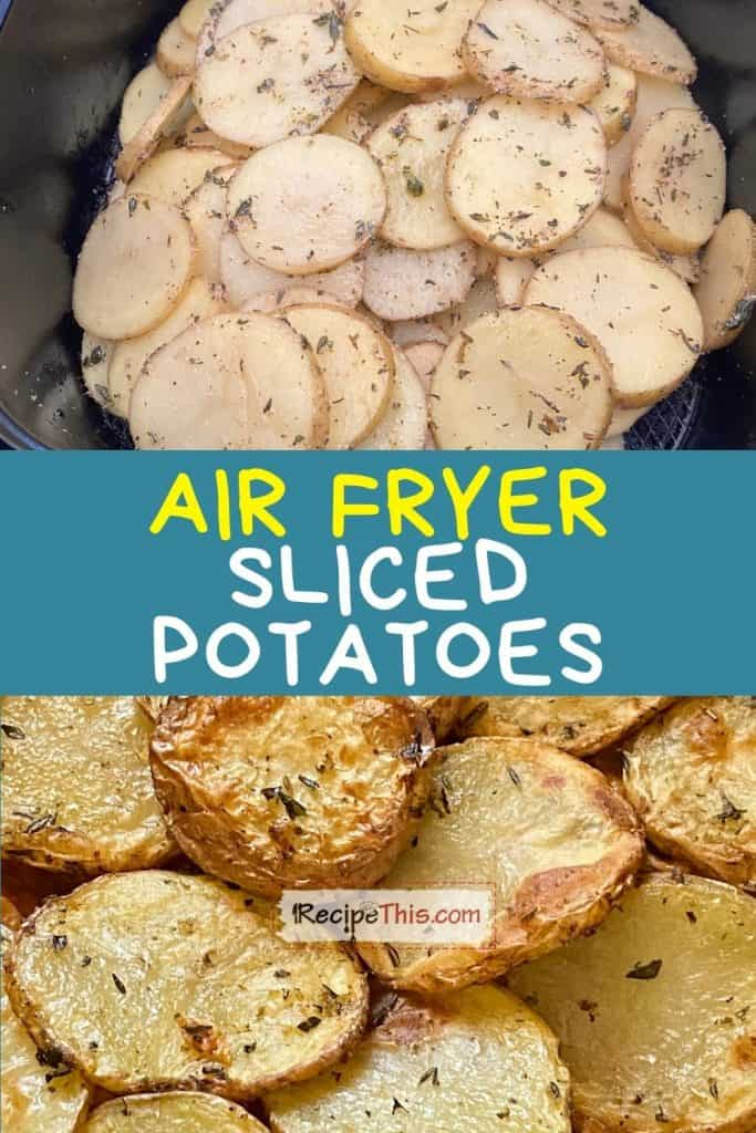 air fryer sliced potatoes at recipethis.com