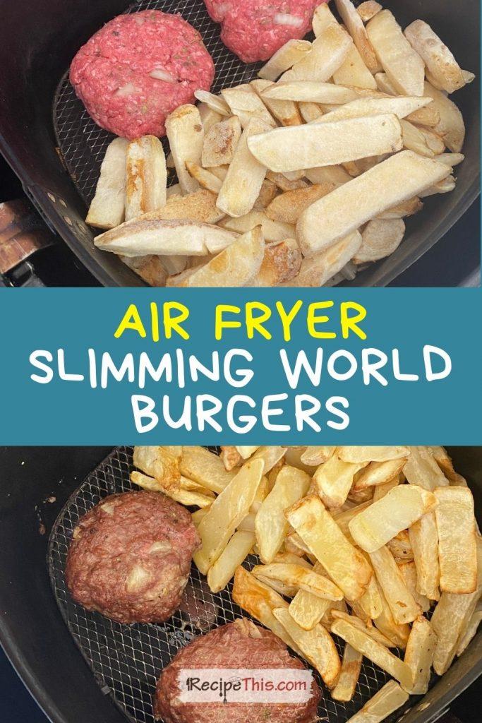 air fryer slimming world burgers recipe