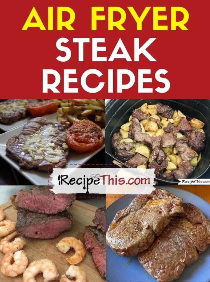 air fryer steak recipes at recipethis.com
