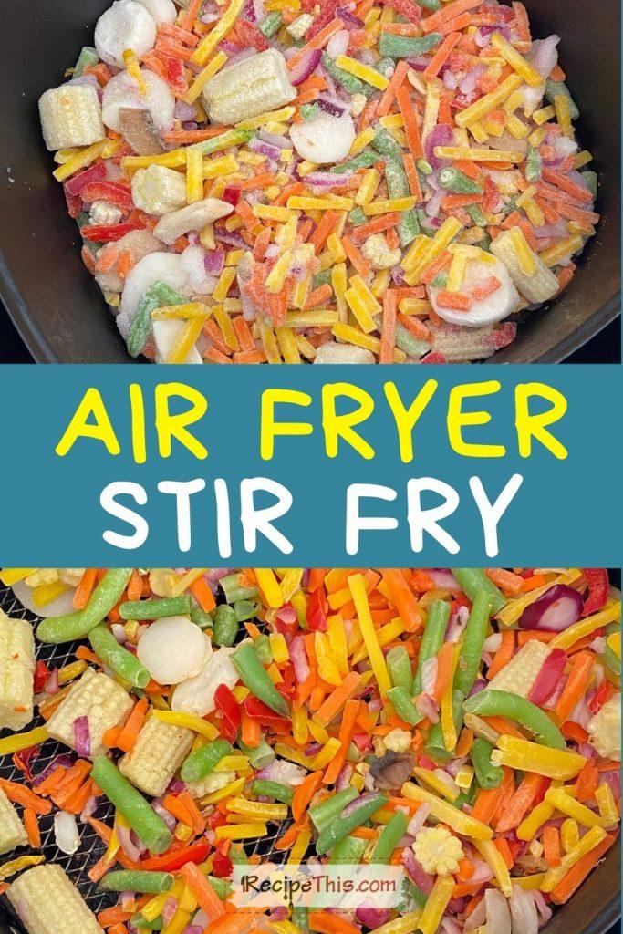 air fryer stir fry at recipethis.com