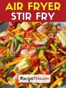 air fryer stir fry recipe