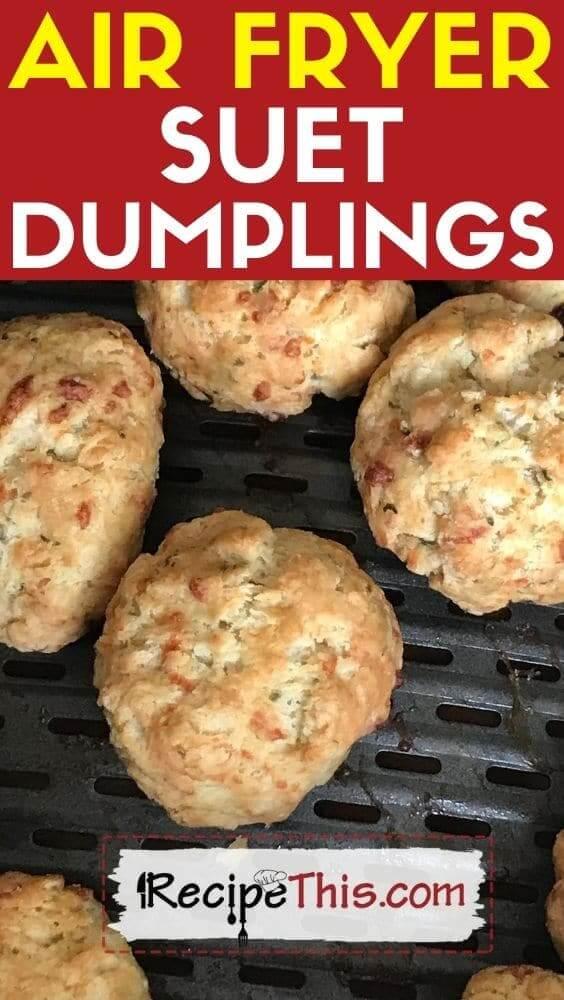 air fryer suet dumplings air fryer recipe