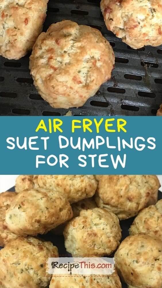 air fryer suet dumplings for stew at recipethis.com