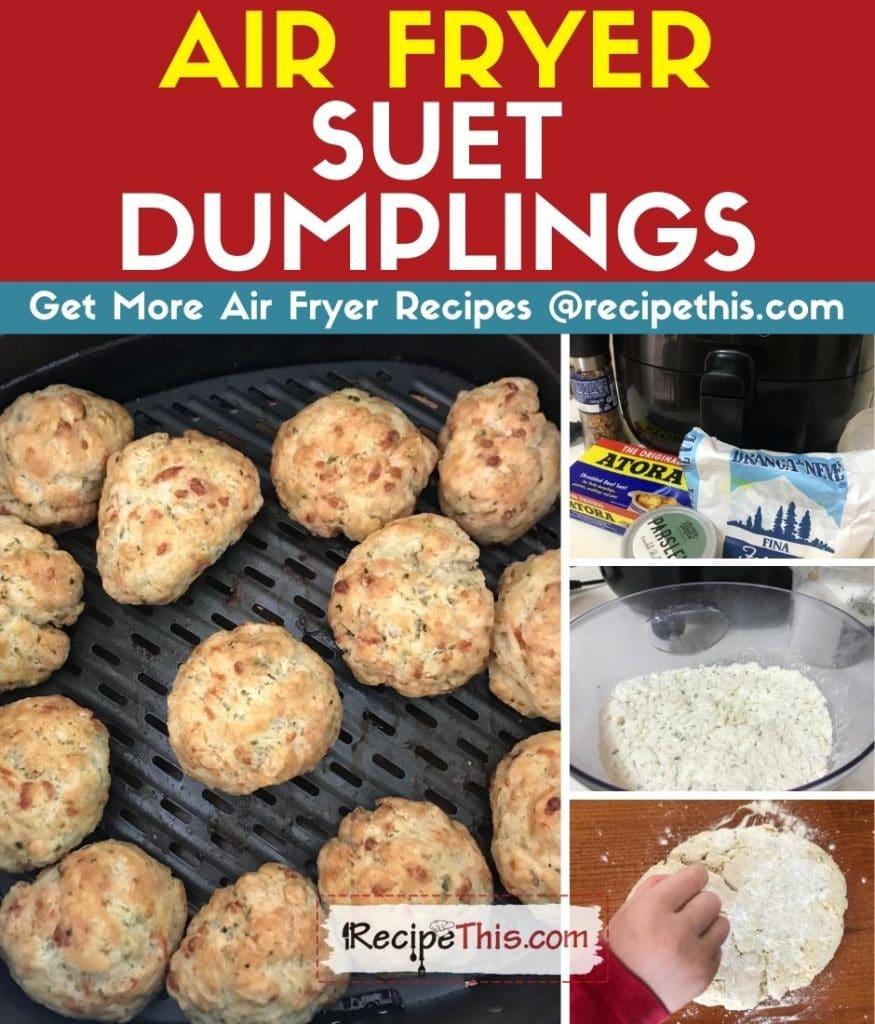 air fryer suet dumplings step by step