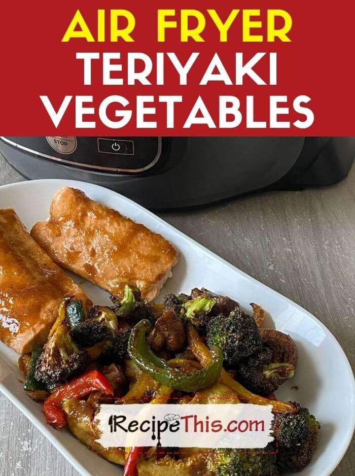 air fryer teriyaki vegetables
