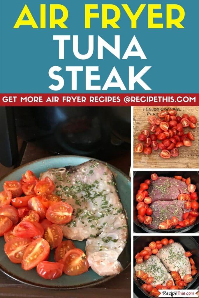 air fryer tuna steak step by step