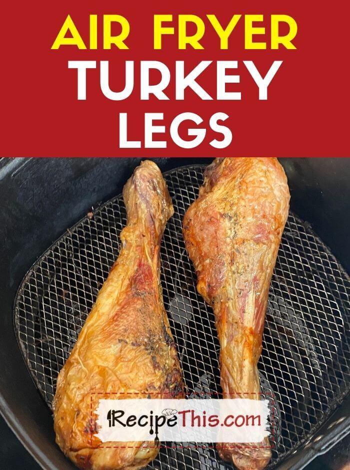 air fryer turkey legs recipe