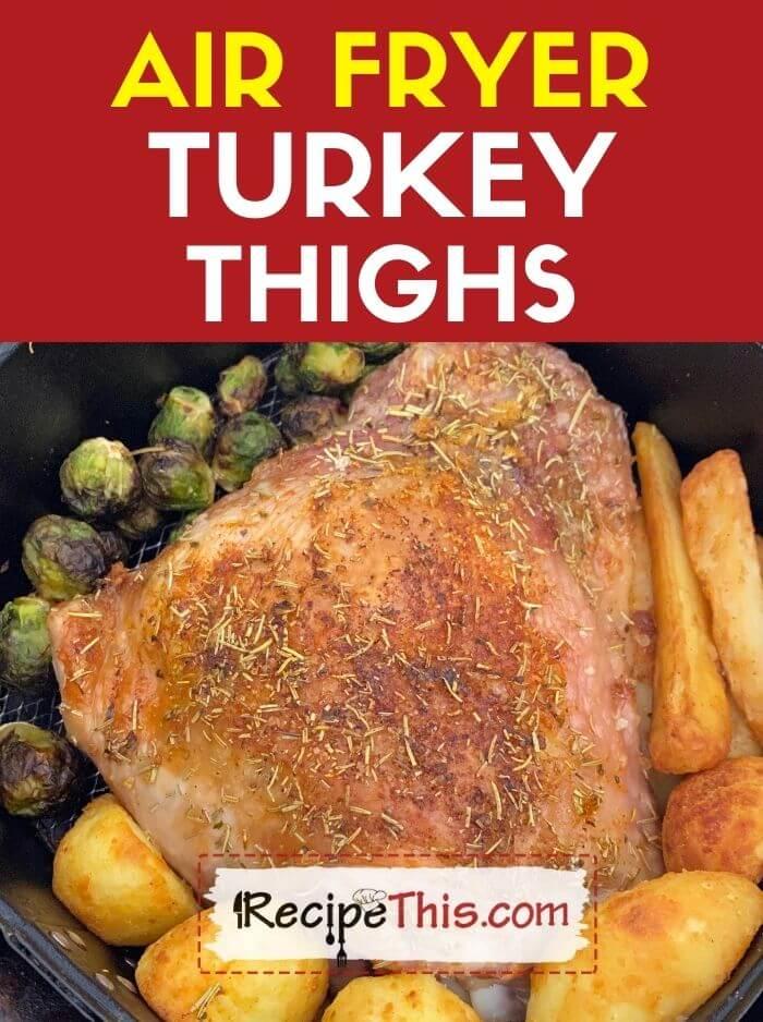 air fryer turkey thighs recipe