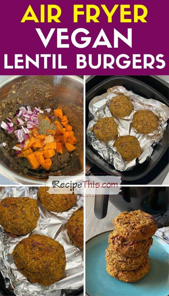 air fryer vegan lentil burgers step by step