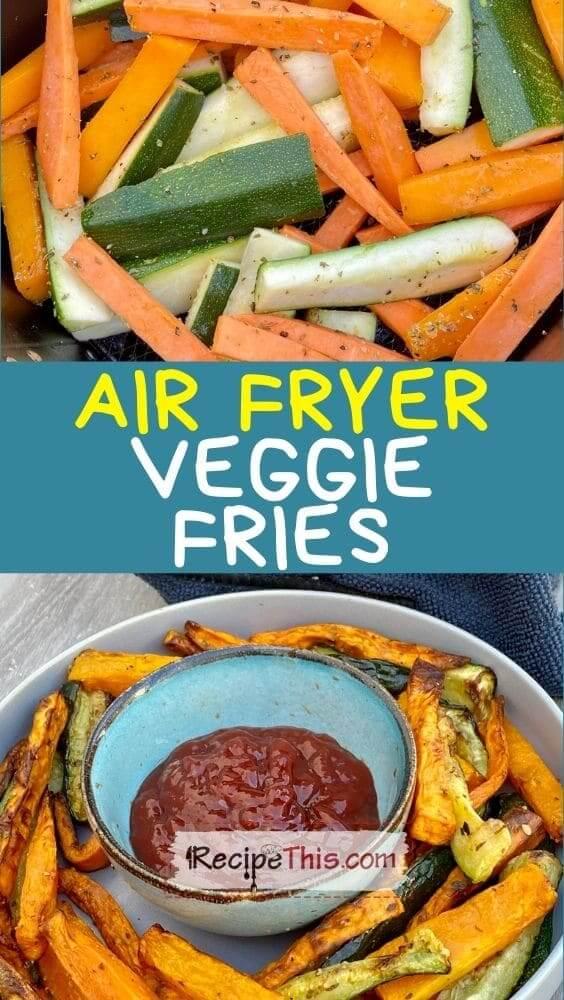 air fryer veggie fries at recipethis.com
