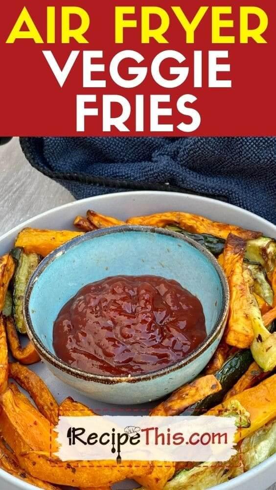 air fryer veggie fries recipe