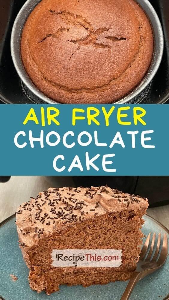 best air fryer chocolate cake