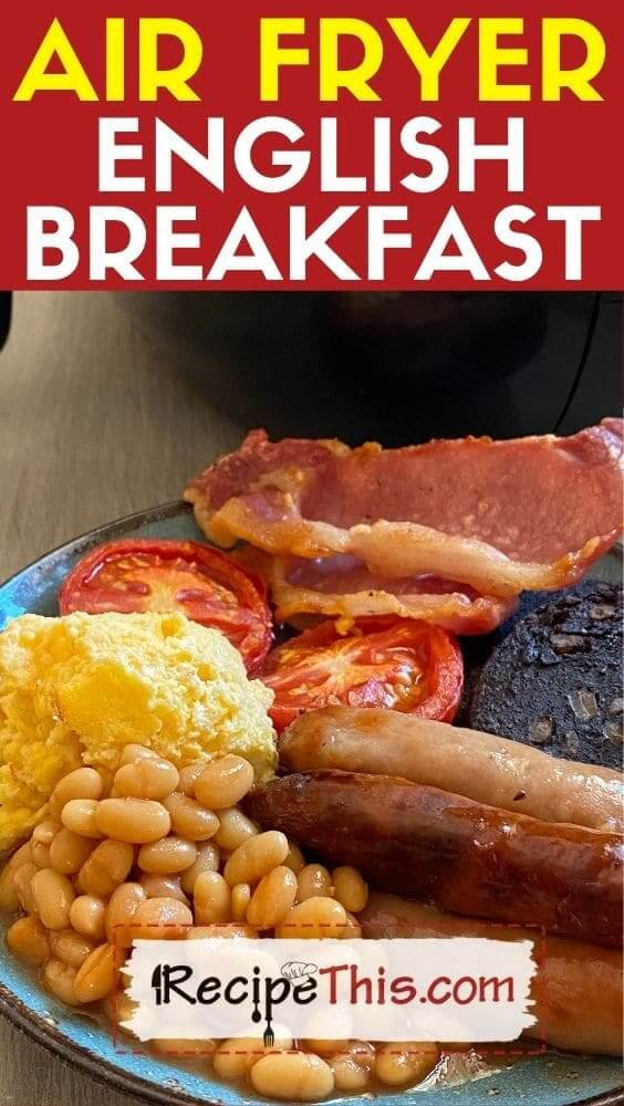 best air fryer english breakfast at recipethis.com
