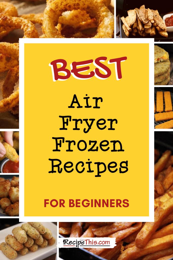 best air fryer frozen recipes